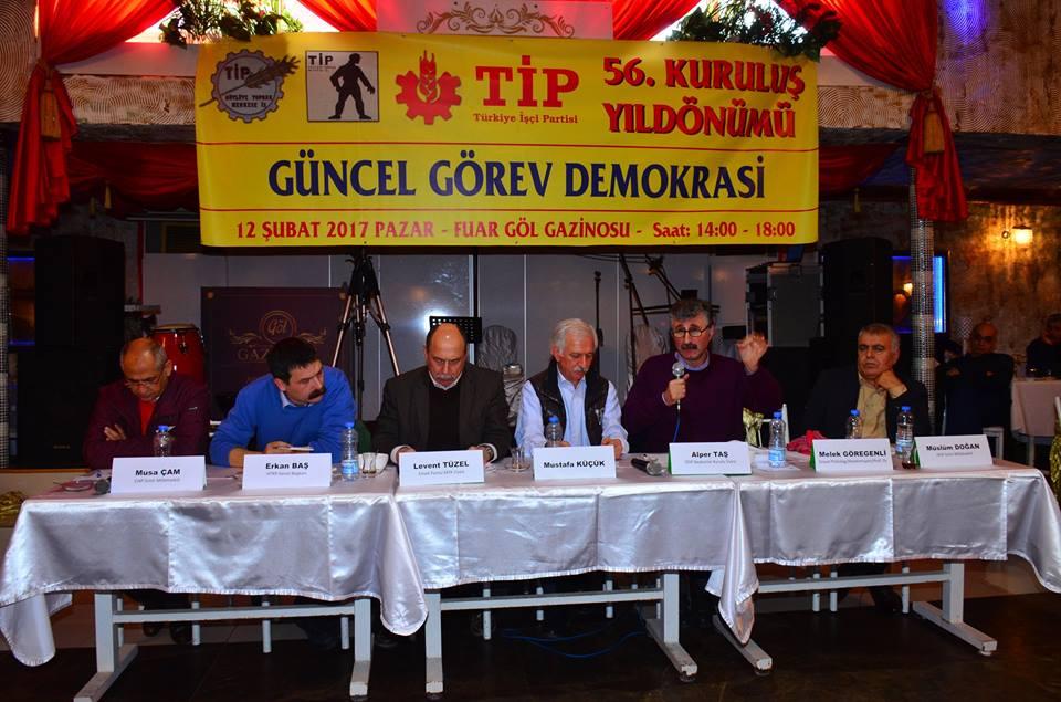 Türkiye İşçi Partisi'nin kuruluşunun 56. yılında İzmir'de 'Güncel Görev Demokrasi' paneli gerçekleşti.